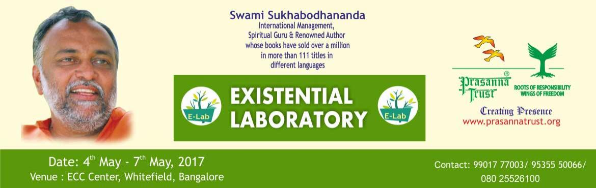 Book Online Tickets for Existential Laboratory, Bengaluru. The Existential Laboratory is in essence a journey of self-exploration guided by Swami Sukhabodhananda. Surrounded by nature and far removed from the stress of ever-day life, it facilitates a process of building on inner strength to understand onesel