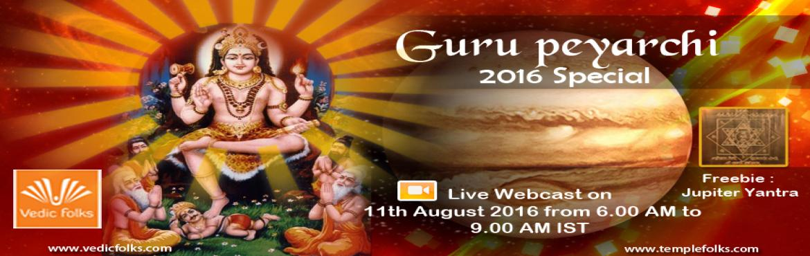 Book Online Tickets for Jupiter Transit 2016 Homam, Chennai. Jupiter Transit 2016Special Ritual Scheduled Live on 11th August 2016 from 6.00 AM – 9.00 AM ISTMake the most of this transit with Jupiter Transit 2016 Homa..!! Celebrate the Auspiciousness in your life.!!Jupiter is also known as Brihaspati or
