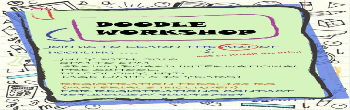Book Online Tickets for Doodle workshop for kids, Hyderabad. contact  : 9000437884 / 9542060257 Helloo,If your kids make crazy drawings in the corners of their notebooks and if they have weird stories for those drawings (or even if they dont) , that simply means that doodling is their way of expression.&n