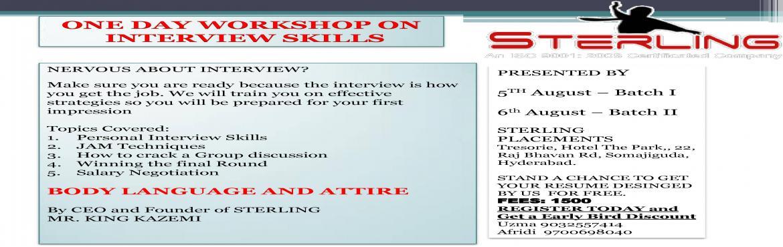 Book Online Tickets for ONE DAY WORKSHOP ON INTERVIEW SKILLS , Hyderabad.