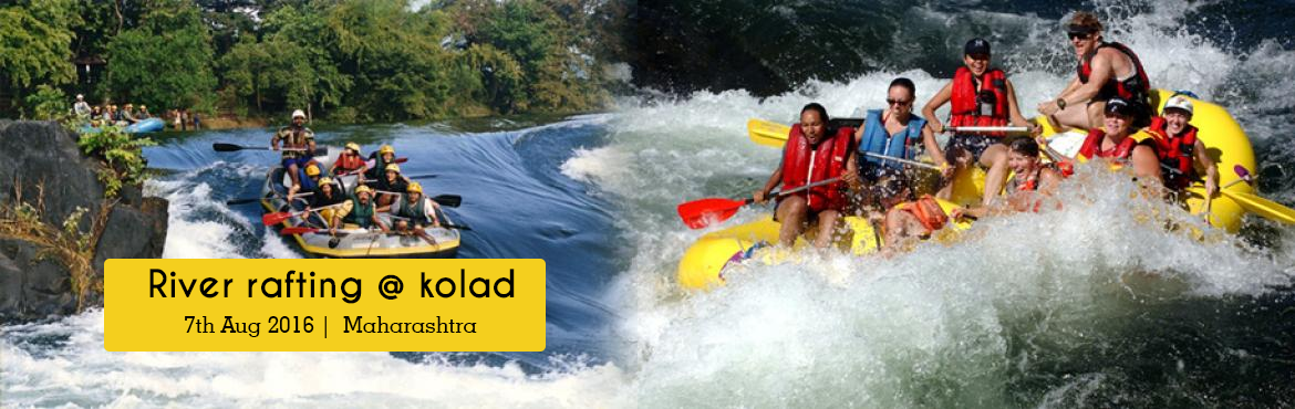 Book Online Tickets for River rafting @ kolad, Rawalje. Small Steps Adventures: River rafting @ kolad on 7th Aug'16 (Sunday).  Dear All Adventure Lovers, We at SMALL-STEPS Group, glad to invite you all for One Day RIVER RAFTING AT KOLAD On 7th Aug'16 (Sunday)   √ INFORMATION:   Whit
