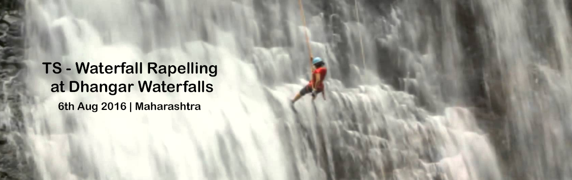 TS - Waterfall Rapelling at Dhangar Waterfalls