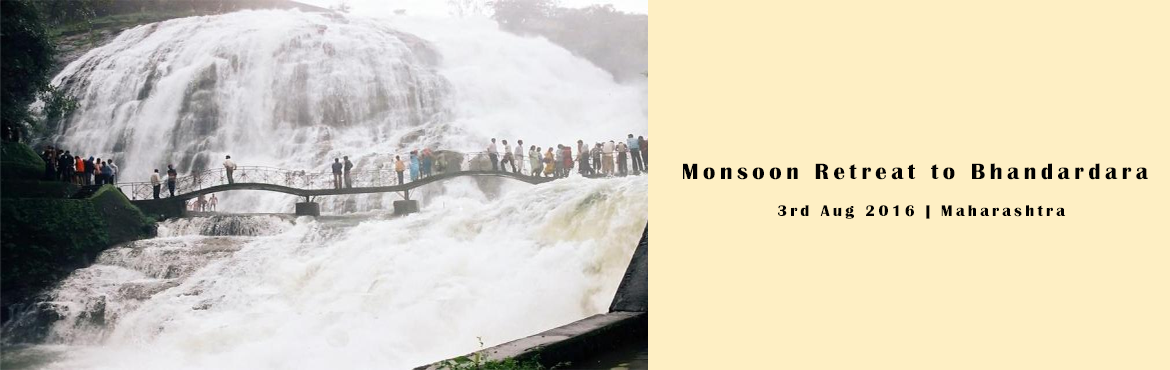 Monsoon Retreat to Bhandardara