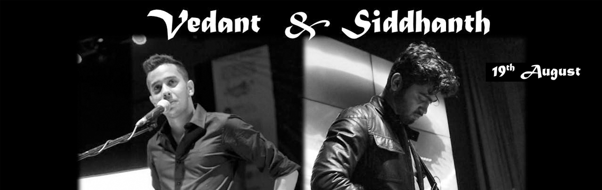 Vedant and Siddhanth - Live