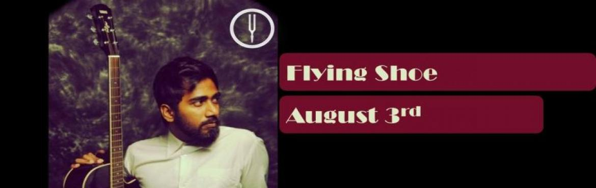 Book Online Tickets for Flying Shoe - Live, Mumbai. Artist: Flying Shoe   Flying Shoe is an indie project from Pune, India. Formed by singer/songwriter Omkar Potdar with his simple melodies and lyrics inspired by people and events around him. Omkar has been an independent musician for more t