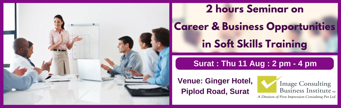 ICBI Seminar on Career and Business Opportunities in Soft Skills Training (Surat 11-Aug)