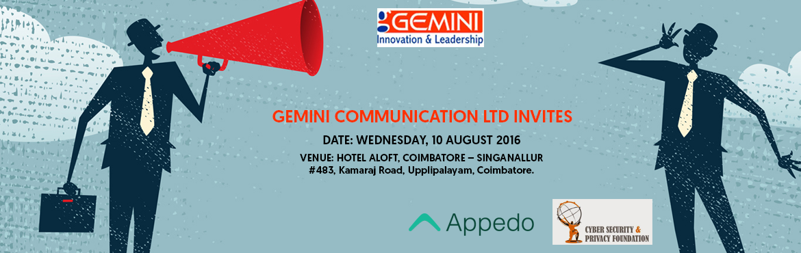 Book Online Tickets for Gemini Innovation and Leadership, Coimbatore. The future of business is vague as disruptive technologies confront many decades of proven profitable concepts. It is widely accepted that we are at a cusp technology time when we transition from manpower & semi-manpower based business approaches