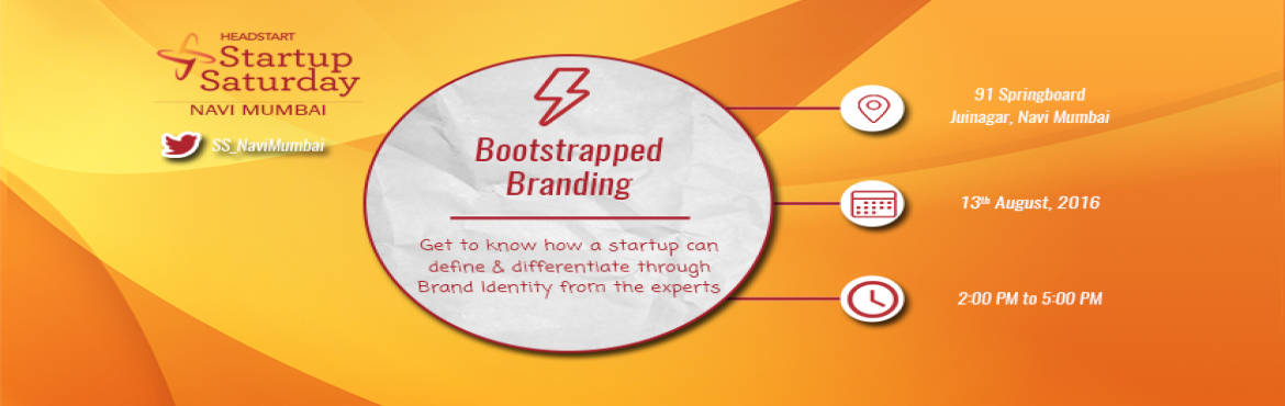 StartUp Saturday Navi Mumbai: Bootstrapped Branding