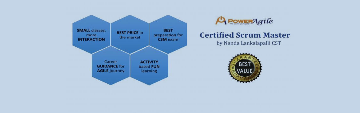 Book Online Tickets for Certified Scrum Master by Power Agile, H, Hyderabad.   For help with Reistration:   Email: trainings@poweragile.com   Phone: +91-9704536673 CSM Certification: CSM (Certified Scrum Master) is most popular and valuable certification for those who wants to have a strong and long lastin