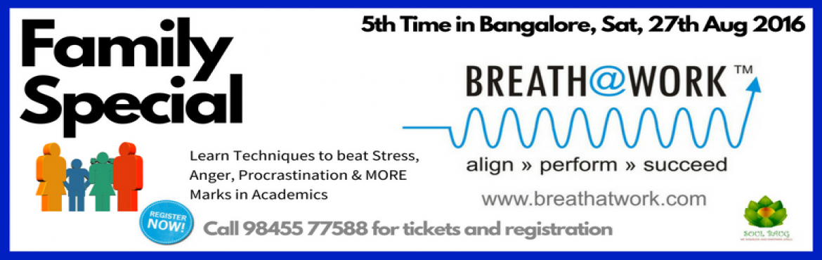 Book Online Tickets for Breath@Work - Bangalore, Bengaluru. In this program, you will learn how to:1) Align your body, mind & emotions towards peak performance & health2) Practice & Perform simple and practical techniques to keep high levels of energy throughout the day3) How to unburden negative