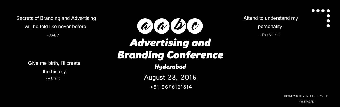 Advertising and Branding conference Hyderabad, year 2016 is like an experience as never before that focuses on unlearning the wrong teachings, that ar