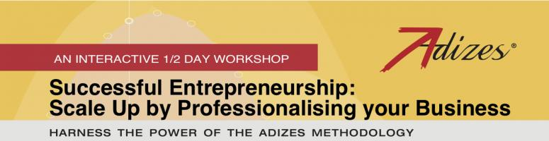 Book Online Tickets for Successful Entrepreneurship: Scale Up by, NewDelhi. Adizes Institute has worked with entrepreneurs across 50 countries & diverse cultures for over 35 years.