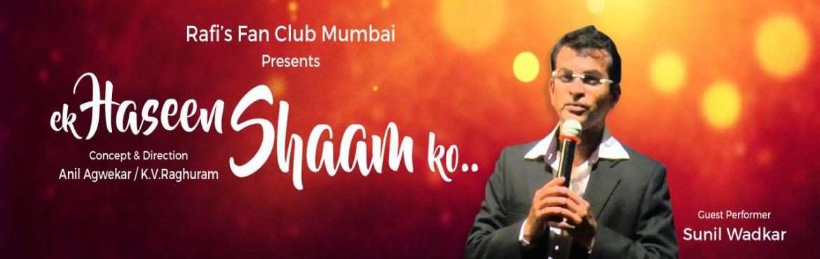 Book Online Tickets for Ek Haseen Shaam Ko, Thane. Deion They are very glad to inform you that one Karaoke Musical Nite - Ek Haseen Shaam Ko will be held on 21 st August, 2016 SUNDAY at Dr.Kashinath Ghanekar Auditorium(MINI), Thane at 8.30pm to Promote New Talents and Spreading Happiness through MUSI