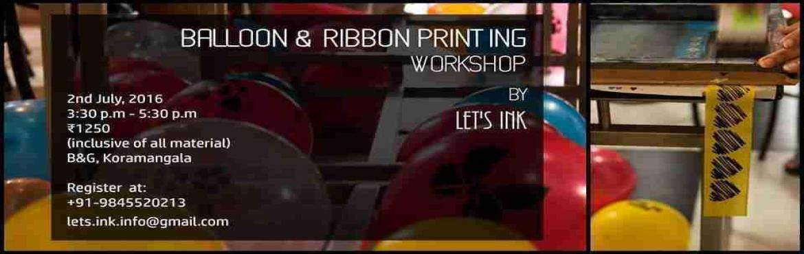 Book Online Tickets for Balloon and Ribbon Printing workshop by , Bengaluru. Customize your parties to the minute detail with customized balloons and ribbons. Learn to customise your designs on balloon and you don\'t have to shell out a bomb on customised balloons and ribbons. Conducted by Lets Ink, an expert in Scr