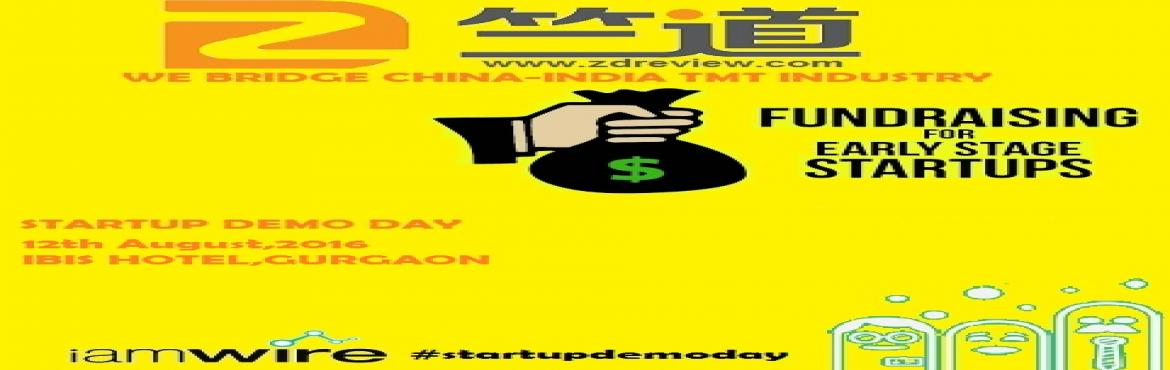 Book Online Tickets for STARTUP FUNDING DEMO DAY, Gurugram. We Bridge China-India TMT Industry Focused on Indian and overseas investment opportunities.All early stage star-ups are cordially invited to present themselves in a great panel of Foreign investors.Please complete the registration and provide all req