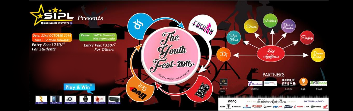 Book Online Tickets for The Youth Fest 2016, Hyderabad. The Youth Fest 2016 is an Initiative of SIPL - An Event Management Co where any candidate who is aged in between 16 Years to 24 Years can come and give auditions in various acts such as Dj, Sing, Dance, Act, Modelling, Rock Band, Stand Up Comedy.&nbs