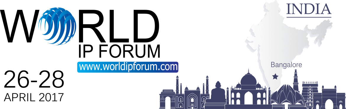 Book Online Tickets for World Intellectual Property Forum (WIPF), Bengaluru. On behalf of the Bureau of the World Intellectual Property Forum, it gives usan immense pleasure to invite you to the next World IP Forum which will take place from 26th to 28th April 2017 at hotel \'Shangri La, Bangalore\'. The theme for the c