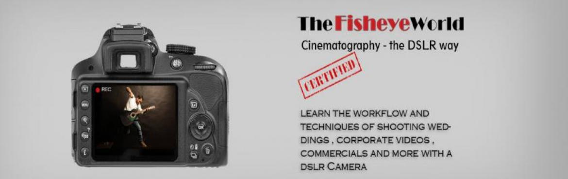 Cinematography the DSLR way-Bandra