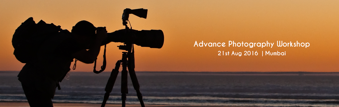 Advance Photography Workshop - Bandra