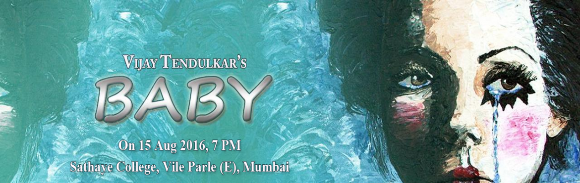 Book Online Tickets for  BABY (PLAY), Mumbai. Baby deals with the life of an innocent woman, a child-girl who works as an extra in the film industry. Having read a lot of novels, Baby is inspired by the characters in these novels. She too wants to live a happy life like the characters. Baby in r