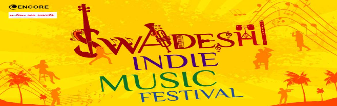Book Online Tickets for Swadeshi Indie Music Festival - With Kav, Mumbai.  ABOUT :        We invite you for a weekend getaway and a music festival at a beautiful resort, overlooking the sea. The venue of the festival is a short drive from Mumbai city, and is a delightful place to soak in the monsoons. Plus, we have go