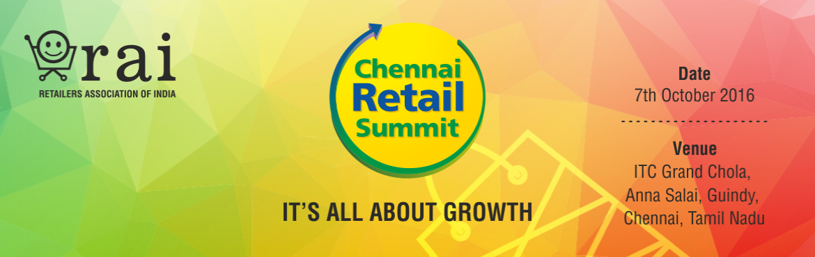 Book Online Tickets for Chennai Retail Summit (CRS) 2016, Chennai. Chennai Retail Summit will aim at providing a platform for retail leaders and executives to engage in lucid and focused dialogue with their industry friends and other service providers and examine their management objectives in a vibrant environment.