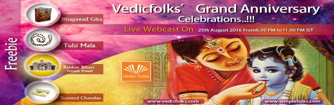 Book Online Tickets for Krishana Jayanthi 2016 Special Ritual , Chennai. Krishna Jayanthi 2016 Vedicfolks' Grand Anniversary Celebrations….!!!!!Live Webcast On 25th August 2016 from 6 PM to 11 PM ISTKrishna JanmashtamiKrishna Jayanti marks the celebration of Lord Krishna's birth. Lord Sri Krishna w