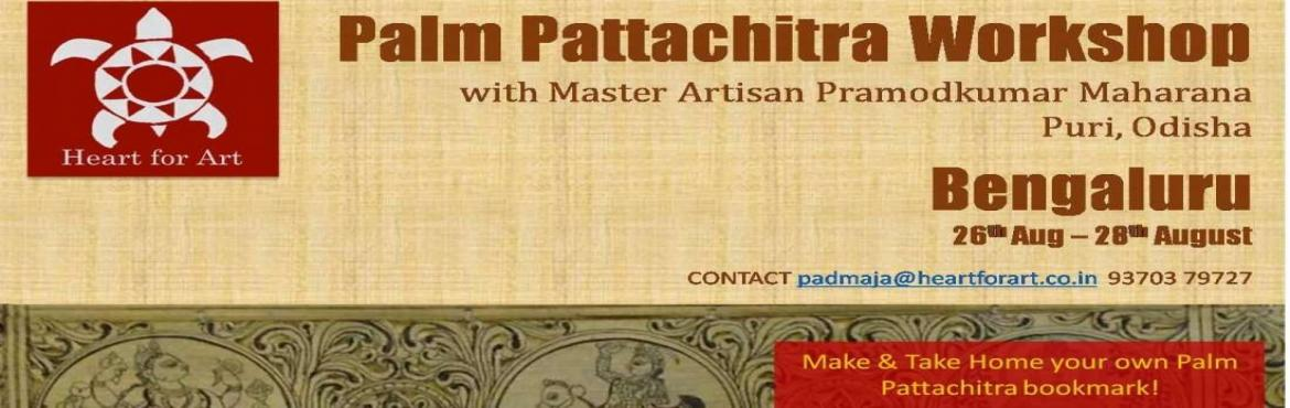 Book Online Tickets for Bengaluru Odisha Pattachitra Workshops 2, Bengaluru. BENGALURU ODISHA PATTACHITRA WORKSHOPS  Pattachitra is a traditional painting art of Odisha-based on Hindu mythology and especially inspired by Jagannathand Vaishnavacult. All colours used in the Paintings are natural and are done the old tradi