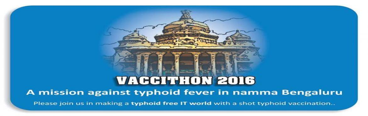Book Online Tickets for Dr niel kanth vaccination campaign Typho, Bengaluru. \