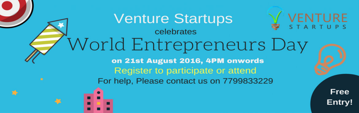 Book Online Tickets for Venture Startups celebrates World Entrep, Hyderabad. Your dream. Your startup. Your ups and downs.  Are you looking for an investor?A Co-founder? A mentor? Send us your 60 seconds startup pitch as a video recording. VSU will evaluate the best 5 pitches and invite the nominees to a grand event at Spring