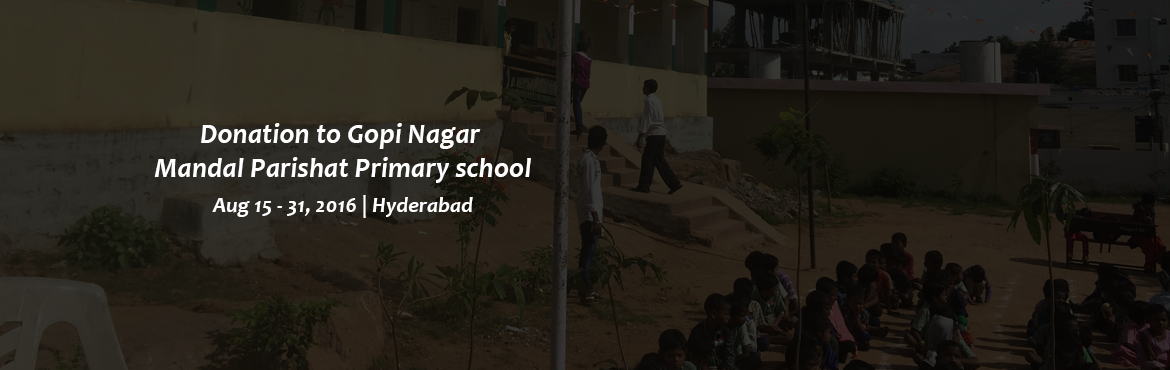 Donation to Gopi Nagar Mandal Parishat Primary school.