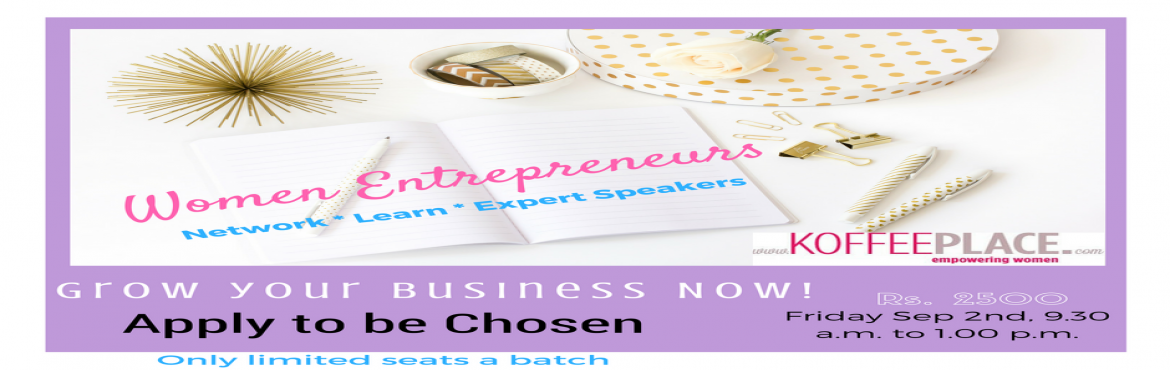 Book Online Tickets for Women Entrepreneurs- Grow your business , Mumbai. Are you a woman entrepreneur looking to grow your business? This is the seminar you must attend! Apply now to be selected to attend this power packed seminar to network with like minded women, hear from experts, learn from peers, and equip yourself w
