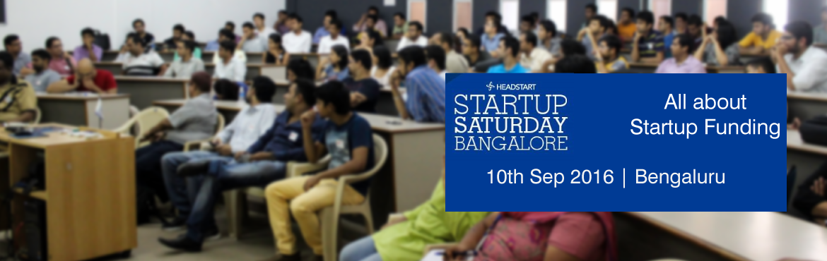 Book Online Tickets for Startup Saturday - All about Startup Fun, Bengaluru. Please register at - http://bit.ly/SSRgstr before purchasing your attendee pass. We are happy to announce the September 2016 edition of Startup Saturday Bangalore themed: \