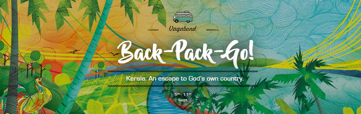 Book Online Tickets for Back-Pack-Go: Kerala, Cochin. Imagine a world where the oceans, mountains and rivers coexist in harmony and only a stone\'s throw away from each other (OK not exactly a stone\'s throw but pretty close by, you know what we mean) Think no further ladies and gentlemen cause your boy