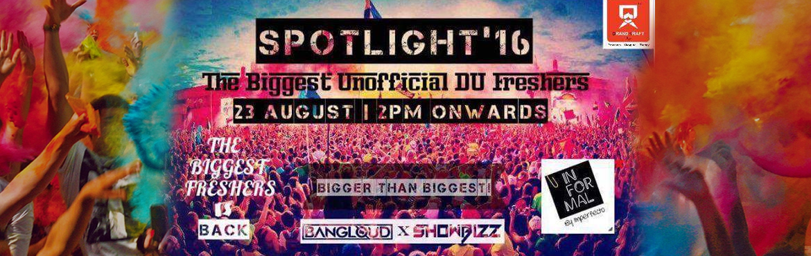 Book Online Tickets for SPOTLIGHT-16 : The Biggest Unofficial DU, NewDelhi. Leaving the school and stepping into the college is indeed not less than a milestone in the journey of your life. It's time to celebrate and ditch all the worries behind. ┈̥-̶̯͡»̶The Biggest Unofficial DU Freshers⌣̊┈̥-̶̯͡&