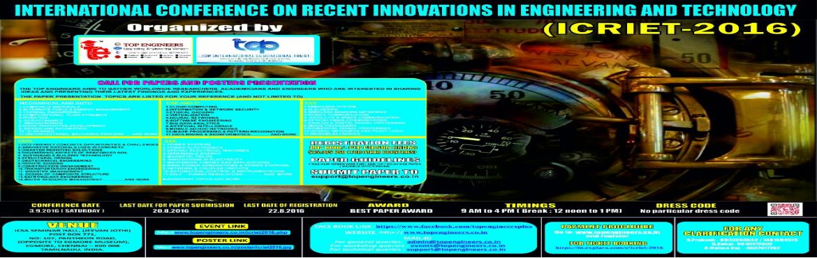 INTERNATIONAL CONFERENCE ON RECENT INNOVATIONS IN ENGINEERING AND TECHNOLOGY  (ICRIET-2016)