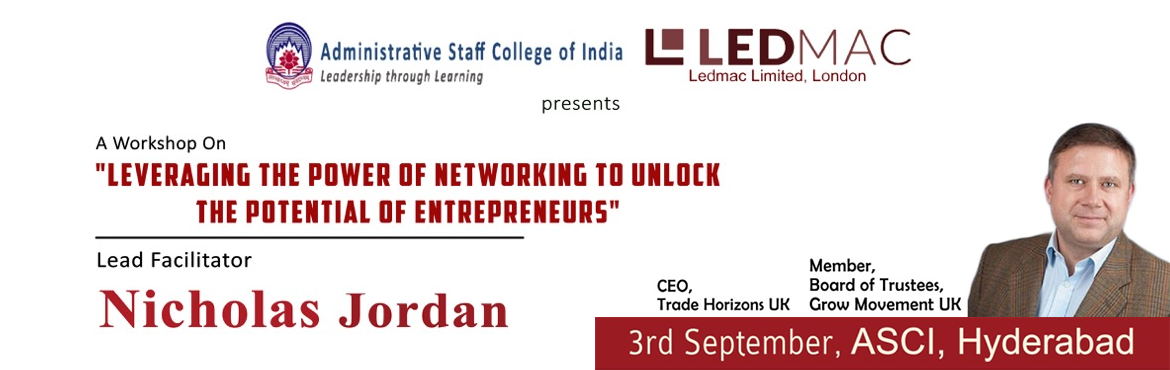 Leveraging the Power of Networking to Unlock the Potential of Entrepreneurs