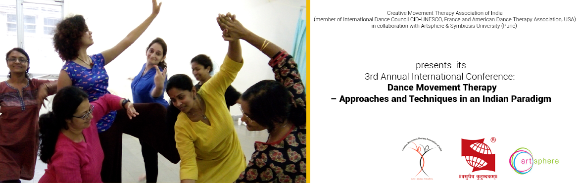 Creative Movement Therapy Association of India (CMTAI) presents Its 3rd International Annual International Conference on Dance Movement Therapy