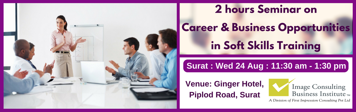 ICBI Seminar on Career and Business Opportunities in Soft Skills Training (Surat 24-Aug)