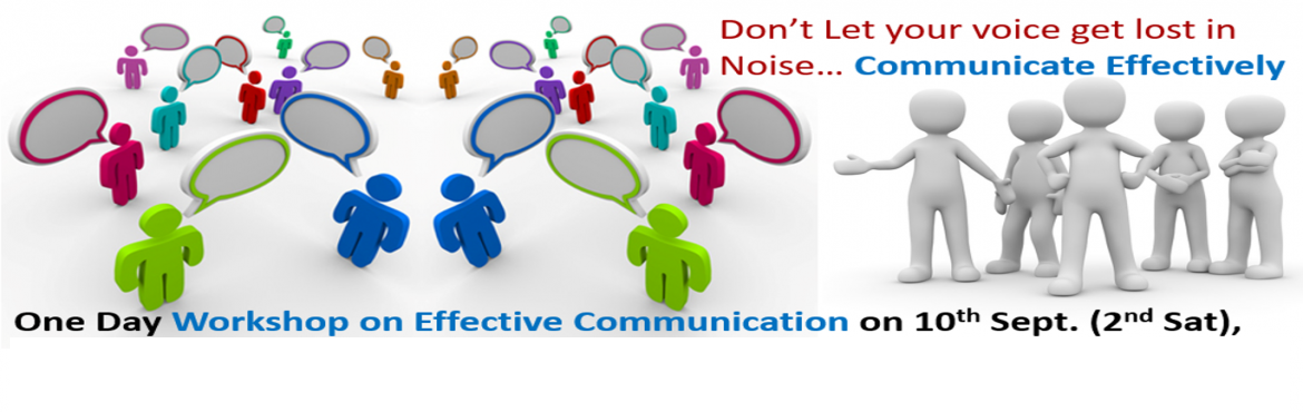 Book Online Tickets for Effective Communication Workshop, Hyderabad. Quality of our life depends on quality of our communication...   Effective Communication - One Day Workshop for corporate employees, individuals, professionals, budding leaders and managers, housewives, students, etc, by Empo