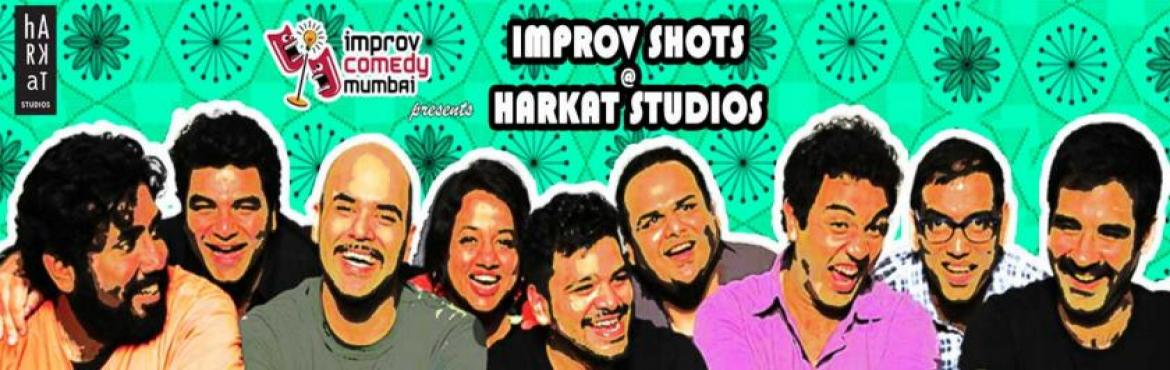 Book Online Tickets for Improv Shots at Harkat, Mumbai. Improv Comedy Mumbai (ICM) as the name suggests, is an Improvisational comedy group that has been performing Improv since 2009. The group performs scenes and games along the lines of the American TV show \'Whose Line Is It Anyway?\'. Under the direct