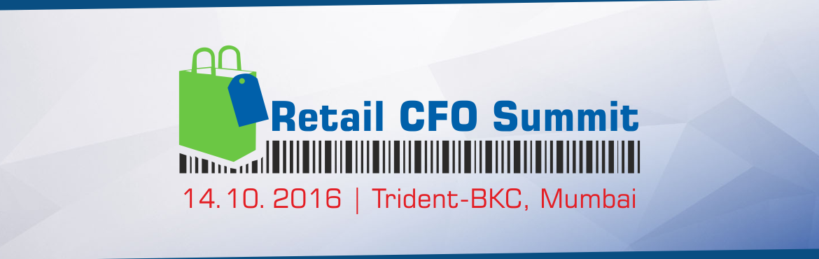 Book Online Tickets for Retail CFO Summit, Mumbai.  Over the past few years, the role of the CFO has evolved significantly. The new CFOs of tomorrow need to tackle and master a number of challenging situations. These challenges generally emerge out various key influencing forces like organisation, te