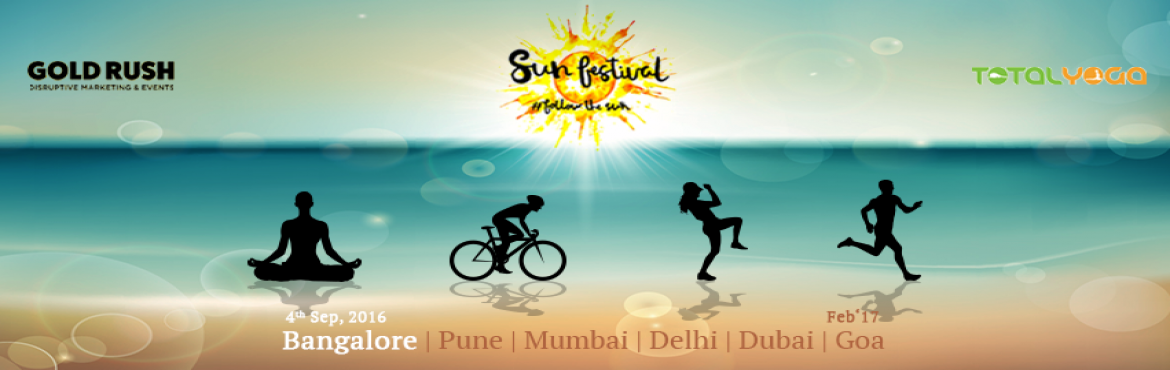 Book Online Tickets for Sun Festival, Bengaluru. The SUN FESTIVAL is a Journey into an holistic Lifestyle - one that is rooted in Mindfulness, Community, Fitness through yoga, zumba, running, cycling, Conscious eating and Celebration with music and dance!Join us as we kick-start this Journey in Ban