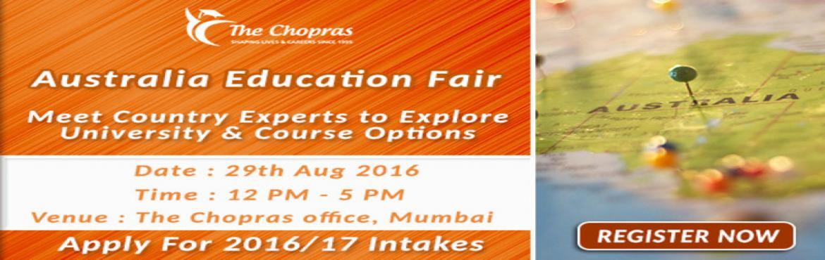 The Chopras Announced - Australia Education Fair 2016 in Mumbai