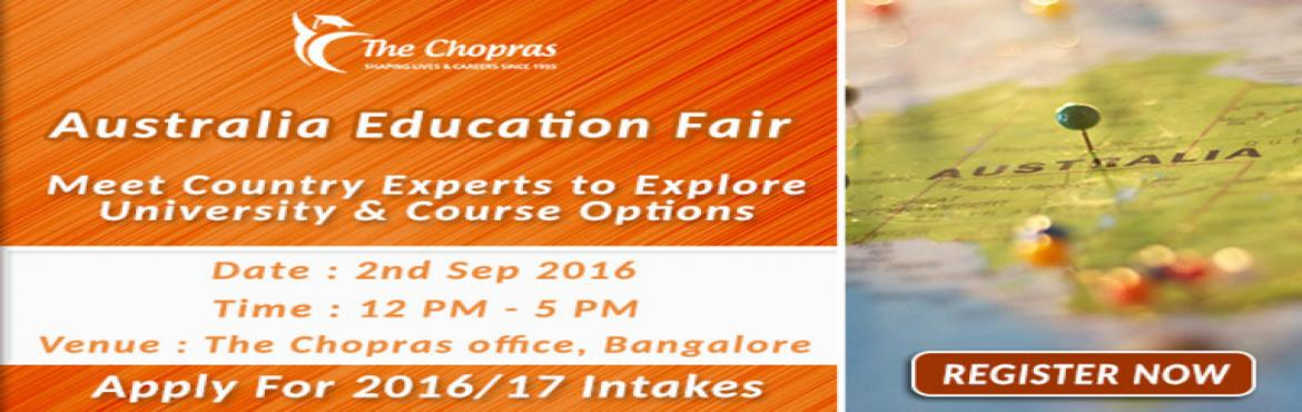 Book Online Tickets for The Chopras Announced - Australia Educat, Bengaluru. Want to study in Australia?Australia as a country is renowned for letting its students choose courses and subjects which best suit their personal goals. Thus, once you are in this country you'll get the most innovative, independent, and unique