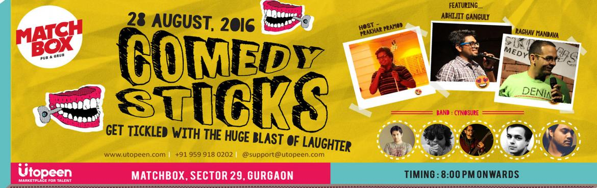 Book Online Tickets for Comedy Sticks, Gurugram.  Comedy Sticks is a stand-up comedy show produced by Utopeen as a mode of expression to escalate its objective of promoting and exhibiting new talent on public forum. Stand Up comedy, which is generally delivered by solo performers speaking dire
