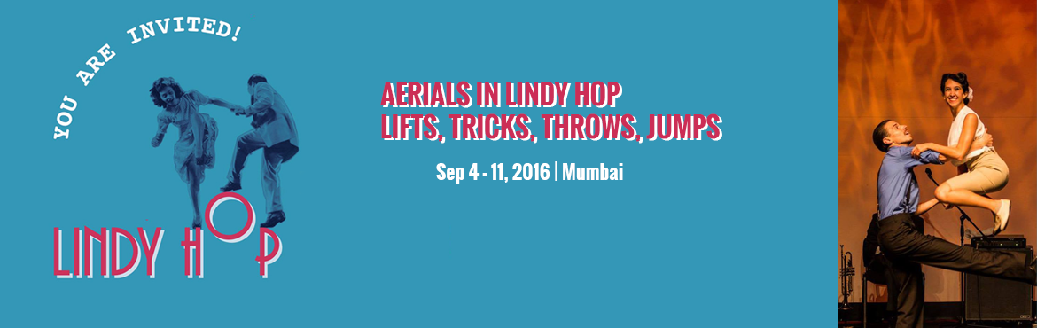 AERIALS IN LINDY HOP - LIFTS, TRICKS, THROWS, JUMPS