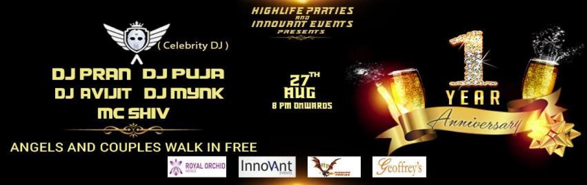 Book Online Tickets for 1 Year Anniversary, Bengaluru. Deion Highlife Parties and Innovant Events Presents 1 year Anniversary Celebration of Highlife Parties at Royal Orchid hotel\'s Geoffrey. ARTIST LINEUP   ANGLE ( celebrity DJ ) DJ PRAN DJ PUJA DJ AVIJIT DJ MYNK & MC SHIV  Angels an