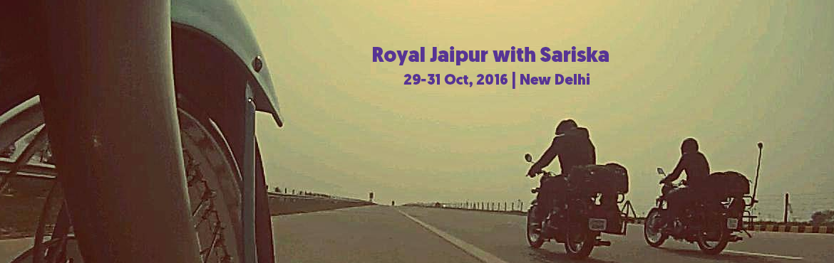 StoneheadBikes-Royal Jaipur with Sariska