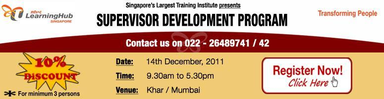 Book Online Tickets for Supervisor Development Program@Mumbai , Mumbai. SUPERVISOR DEVELOPMENT PROGRAM by NTUC LearningHub Singapore Pvt Ltd.